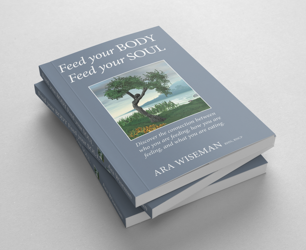 Book Feed your BODY Feed your SOUL Ara Wiseman